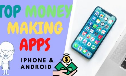 Top Free Apps to Make You Money From Your Phone in 2020